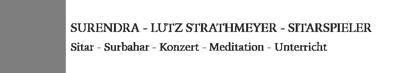 Surendra – Lutz Strathmeyer – Sitarspieler Logo